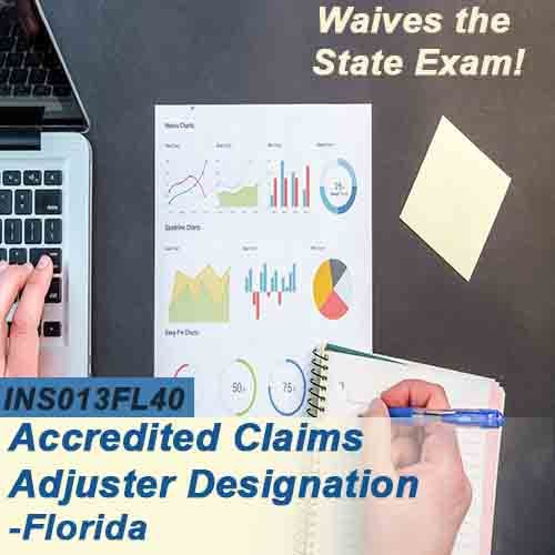 Florida 40 Hr 6 20 All Lines Accredited Claims Adjuster Designation Online Course